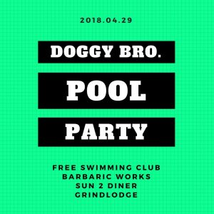 DOGGY BRO. POOL PARTY 4/29(日)