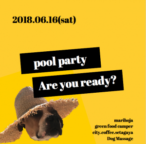 DOGGY BRO. POOL PARTY 第2弾 6/16(土)